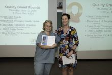 'Great Catch' award recipient at the monthly Quality Grand Rounds. Awarded by Randy Harmatz.